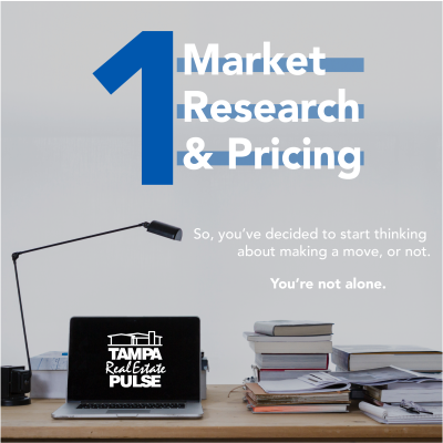 The Selling Experience #1: Market Research and Pricing Your Home