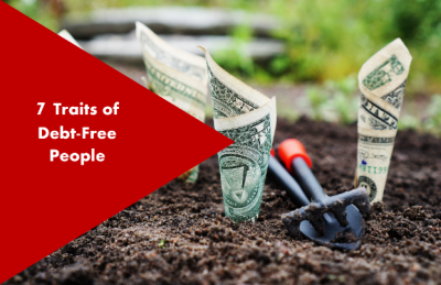 7 Traits of Debt-Free People
