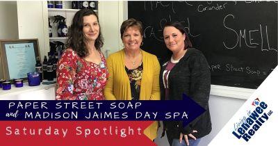 Saturday Spotlight: Paper Street Soap & Madison Jaimes Day Spa
