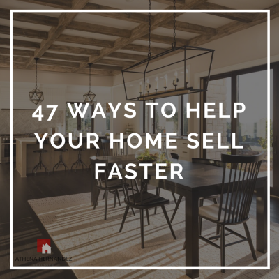 47 Easy Ways to Help Your Home Sell Faster