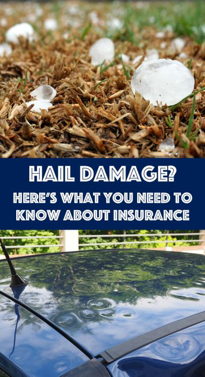 Hail Damage? Here's What You Need to Know about Insurance