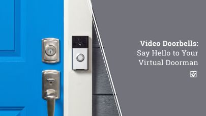 Video Doorbells: Say Hello to Your Virtual Doorman