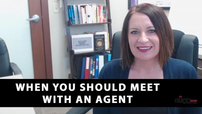 If You're a Seller, the Best Time to Meet With an Agent Is…