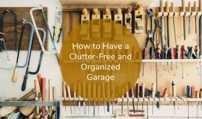 How to Have a Clutter-Free and Organized Garage