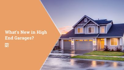 What's New in High End Garages?