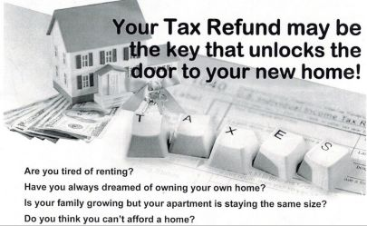 Let Your Tax Refund Be The Key To Homeownership!