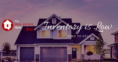Low Inventory = Time to Sell!