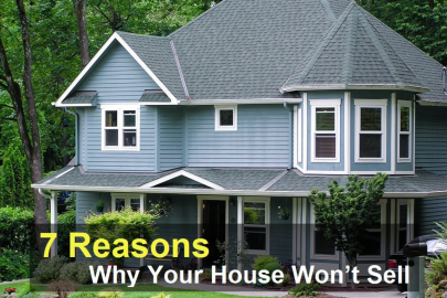 7 Reasons Why Your House Won't Sell