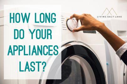 How Long Do Your Appliances Last?