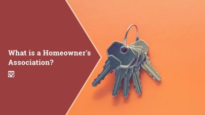 What is a Homeowner's Association?