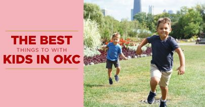 The Best Things To Do With Kids in OKC