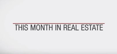 This Month in Real Estate – May 2019