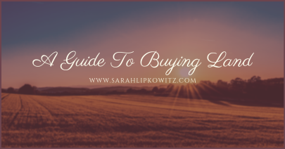 A Guide To Buying Land