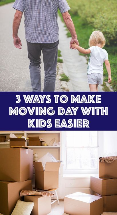 ​3 Ways to Make Moving Day Easier with Kids