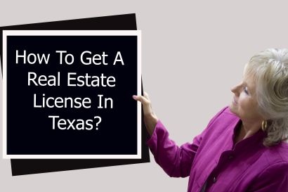 How To Get A Real Estate License In Texas?