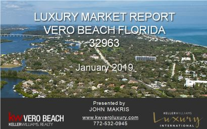 Vero Beach Luxury Market Report – 32963 – January 2019