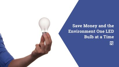 Save Money and the Environment One LED Bulb at a Time