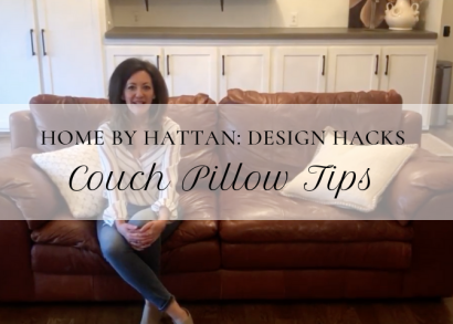 Home by Hattan: Couch Pillow Tips