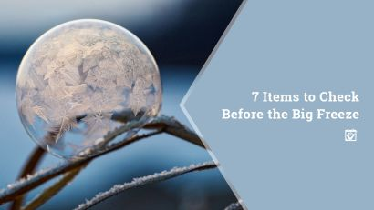 Items to Check Before The Big Freeze