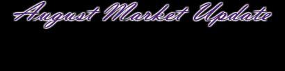 August 2017 Market Update