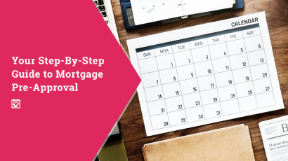 Your Step-By-Step Guide to Mortgage Pre-Approval