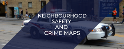 Neighbourhood Safety and Crime Maps