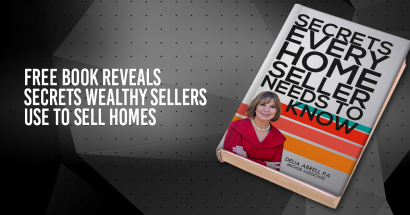 """Free """"Every Home Seller Needs To Know"""" by Delia Abreu, PA"""