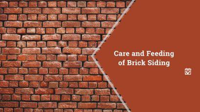 Care and Feeding of Brick Siding.