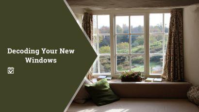 Decoding Your New Windows