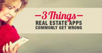 3 Things Real Estate Apps Get Wrong