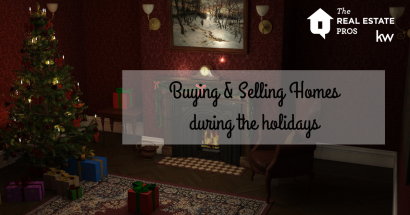 Buying & Selling Homes During the Holidays