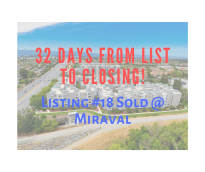 Listing #18  Sold at Miraval@ Rivermark