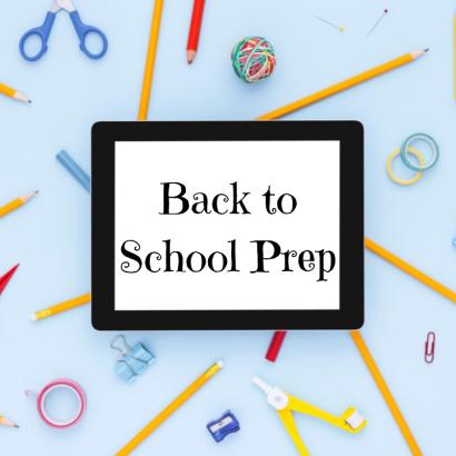Back to School Prep