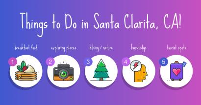 Things to Do In Santa Clarita