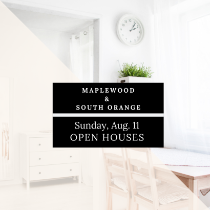 Maplewood & South Orange Open Houses – Sun, 8/11