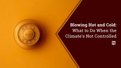 Blowing Hot and Cold: What To Do When the Climates Not Controlled