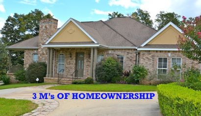 THE 3 M'S OF HOMEOWNERSHIP