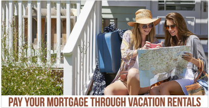 Pay Your Mortgage Through Vacation Rentals