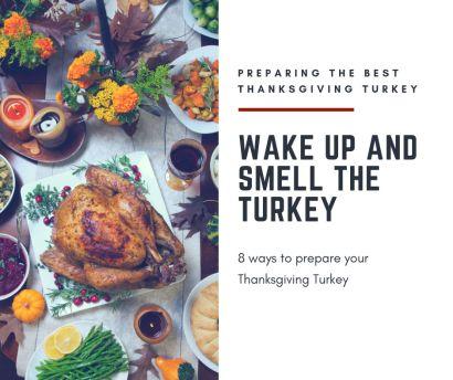 8 Ways to Prepare Your Thanksgiving Turkey