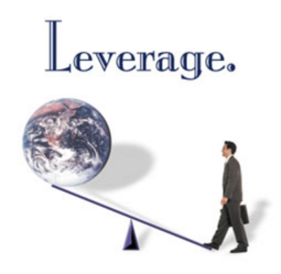 It's All About Leverage!