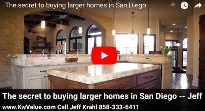 The Secret to Buying Larger Homes in San Diego with Jeff Krahl