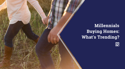 Millennials Buying Homes: What's Trending?