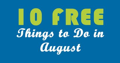10 Free Things to Do in August