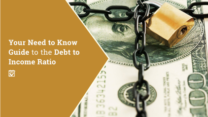 Understanding Debt to Income Ratio