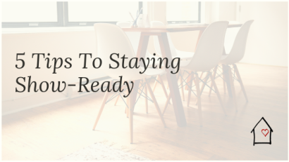 Easy Tips to Stay Show Ready