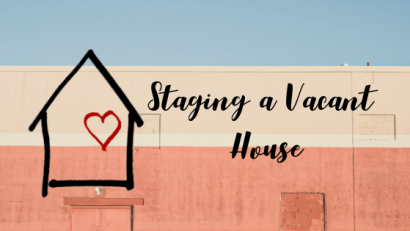 Staging a Vacant House