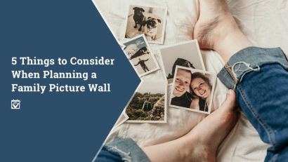 5 Things to Consider When Planning a Family Picture Wall
