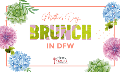 Mother's Day Brunch in DFW