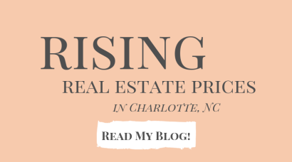 Rising Real Estate Prices in Charlotte, NC
