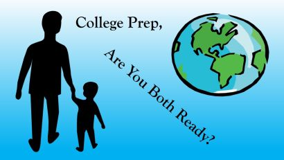 College Prep, Are You Both Ready?